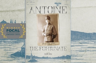 ANTOINE THE FORTUNATE or THE FALL OF THE OTTOMAN EMPIRE